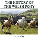 The History of the Welsh Pony, by Tom Best